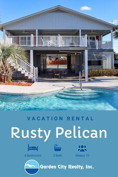 Rusty Pelican is a four-bedroom, two-bath third row, channel front beach house located 0.6 miles south of Garden City Pier. Sleeping accommodations include one king and three queen-sized beds plus one queen-sized sofa bed. Outdoor amenities include a private swimming pool, pool furniture, covered porch, enclosed shower, and private floating and stationary docks. No boat lift. Motorcycles & trailers permitted. No smoking. No pets. Check-out maid service & linens included. Maximum occupancy: 10.