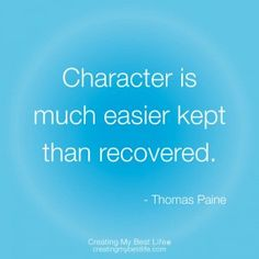 quotes+about+integrity+and+character | Integrity Quotes 3 thomas paine Creating My Best Life