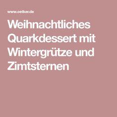 Weihnachtliches Quarkdessert mit Wintergrütze und Zimtsternen
