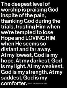 He Was; He Is; He brought me through it!
