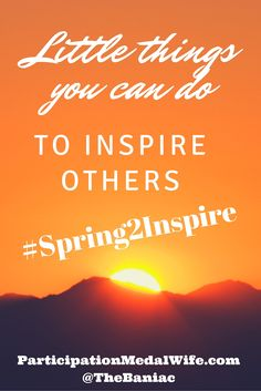 #ontheblog http://participationmedalwife.com/spring2inspire/ #femaleambition #creativeprenuer #createcultivate