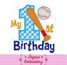 Instant Download My 1st Birthday Baseball by JoyousEmbroidery