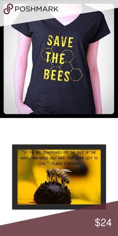 "Save The Bees 🐝 V-Neck Tee Look as sweet as honey 🍯 in this buzz worthy tee! "" If the bee disappeared off the face of the earth, man would have only four years left to live."" - Albert Einstein 100% Cotton. Machine wash cold. Tumble dry low or air dry to preserve size. Tops Tees - Short Sleeve"