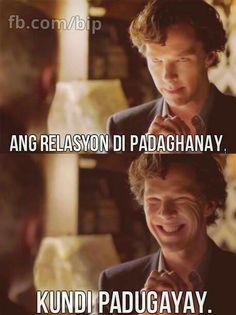 Benedict Cumberbatch as Sherlock. Bisaya Quotes, Tagalog Quotes, Quotable Quotes, Funny Hugot, Sherlock Tv, Hugot Lines, Visayas, Medvedeva, Funny Qoutes