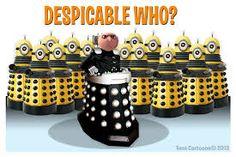 Despicable Who?????  Minions?????
