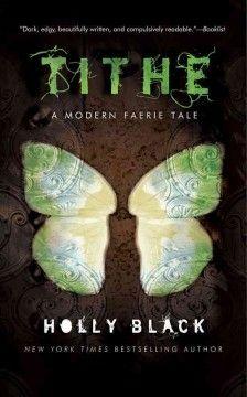 Modern Faerie Tale series by Holly Black.  Tithe (Bk. 1), Valiant (Bk. 2), Ironside (Bk. 3)