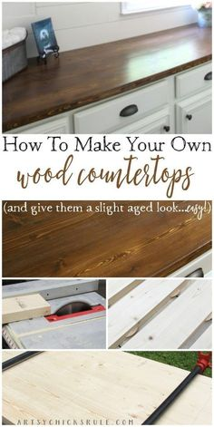 DIY projects on how to make your own wood countertops. Farmhouse Style and Easy!! How To Make DIY Wood Countertop - artsychicksrule.com