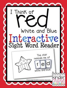 """""""I Think of Red White and Blue"""" Interactive Sight Word Reader. perfect for Constitution Day! Kindergarten Social Studies, Kindergarten Literacy, Early Literacy, Sight Word Practice, Sight Word Games, Sight Words, Word Study, Word Work, Reading Response Activities"""