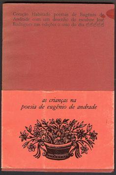Coraçao habitado, poemas de Eugenio de Andrede.