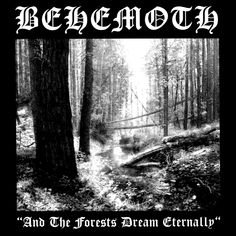 Behemoth - And the forests dream eternally EP, 1994 | black metal, death metal | Poland