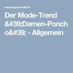 Der Mode-Trend 'Damen-Poncho' - Allgemein