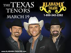 The Texas Tenors March 19, 2016 at the Alabama Theatre North Myrtle Beach SC 1-800-342-2262