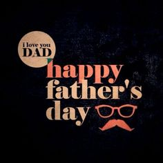 Happy Fathers Day Images: Are you looking Happy Fathers Day Images? If yes, here we are collect beautiful Happy Fathers Day Images 2017 for you. Fathers Day Poems, Happy Fathers Day Images, Love You Dad, Wish Quotes, Friends Family, Dads, June, Daughter, Beautiful