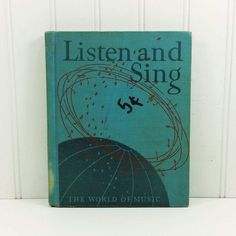 Listen and Sing, The World of Music Enlarged Edition Elementary Grades, 1943 Ginn & Co Childrens Music by naturegirl22 on Etsy