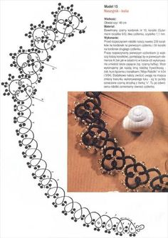 tatting.  My Grandma made tatting lace all the time.  I had to learn from a book because she was so fast, she couldn't do it slow.  It is fun.