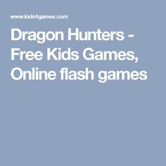 Dragon Hunters - Free Kids Games, Online flash games