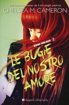 """Devilishly Stylish: """"Le bugie del nostro amore"""" di Chelsea M. Cameron"""