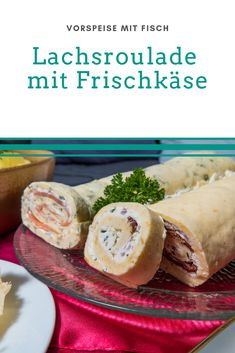 Salmon roulade with cream cheese recipe – starter with fish As part of the holiday menu, we recommend - Suppe Salmon Roulade, Cream Cheese Recipes, Snacks, Fresh Rolls, Starters, Favorite Recipes, Fish, Ethnic Recipes, Holiday