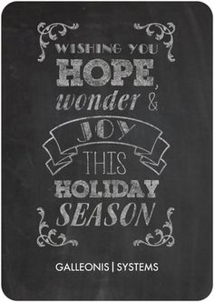 Chalkboard styles are going to big again this year! Send a stylish corporate holiday card to all your clients.