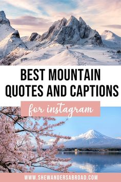 The best mountain quotes and mountain captions for Instagram. Including inspirational mountain quotes, short mountain captions, funny mountain puns & many more! | Best travel quotes | Mountain quotes inspirational | Mountain quotes adventure | Short mountain quotes | Climbing mountain quotes | Nature mountain quotes | Top of the mountain quotes | Funny mountain quotes | Mountain jokes | Love mountain quotes | Mountain captions Instagram short | Funny mountain captions Mountain Quotes, Best Travel Quotes, Adventure Quotes, Nature Quotes, Quotes Inspirational, Travel Guides, Captions, Climbing