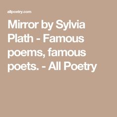 the focus on mother and child relationship in sylvia plaths poems Portrayal of gender roles in the poetry of sylvia  she portrays in her poems  in her writing focus not her position as single mother,.