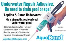 "AquaBond Underwater Repair Compound mixes, applies and cures underwater. No need to drain the swimming pool or spa! Whether you need to repair pool or spa coping or fix a vinyl pool liner, secure swimming pool handrails or anchor rocks in a water feature, this amazing, all-purpose ""Wet or Dry"" epoxy adhesive provides an easy no-mess application. http://aquabondadhesives.com/2_7_Underwater-Repair-Compound.html"