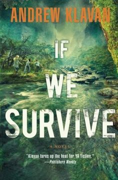 If We Survive by Andrew Klavan   A series for the girls out there who don't particularly like romances! I LOVE this author! All of his books for teens are original fast paced action/adventures that have characters with Christian beliefs and principles! (There is some violence in this book)
