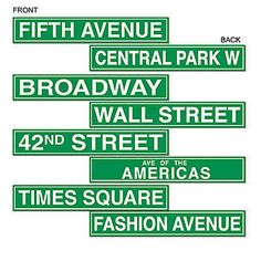 The NYC Street Sign Cutouts have the look of green street signs of all the fantastic places you can go in New York City.