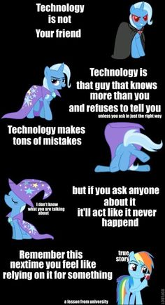 Technology Is So Trixie