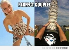 Perfect Couple, sexy trip pictures at eiffel tower and pisa Funny Gags, The Funny, Funny Memes, Hilarious, Adult Humor Quotes, Couple Memes, Funny Insults, Couple Picture Poses, Funny Relationship Memes