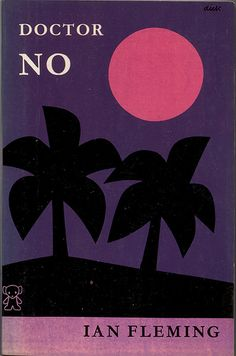 Ian Fleming's 'Doctor No'. Cover design by Dick Bruna. Book Cover Art, Book Cover Design, Book Design, Book Art, Vintage Book Covers, Vintage Books, Vintage Posters, Vintage Graphic, James Bond Books