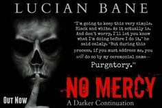 "☆No Mercy: A Darker Continuation~ OUT NOW!!!! ✫  ""His car,"" Mercy cried, running toward the boathouse. They raced to the ugly vehicle and got in to the surprise of a lifetime. Fucking Evil Bat-mobile. Sade looked around frantically at all the gadgets and equipment springing out of the dashboard and doors. ""No fucking keys,"" Sade said, looking around at everything. ""Hot wire!"" Bo bobbed a trembling finger at the steering wheel. Sade fought with the panel under the steering column only to…"