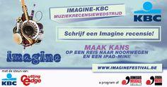 Neem deel aan de Imagine-KBC Muziekrecensiewedstrijd en win een reis naar Noorwegen of iPad mini!