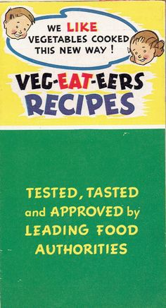 Veg-Eat-Eers Recipes Promo Fold-Out, Wesson Oil, 1930's.