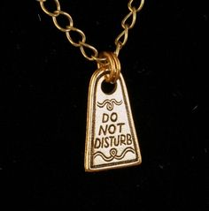 Do Not Disturb Sign Unisex Necklace by BrightsideCreations