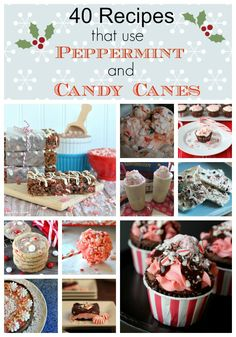 40 Peppermint and Candy Cane Recipes – Great for Christmas!
