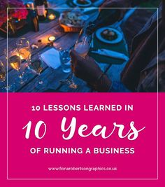 Running a business is a helluva ride and I've learned an awful lot over the last decade. So here are 10 things I've learned in 10 years of freelancing.