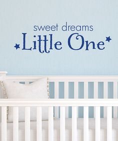 Take a look at this Sapphire 'Sweet Dreams Little One' Wall Decal by Wallquotes.com by Belvedere Designs on #zulily today!