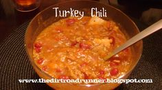 Perfect Turkey Chili from Jessica Seinfeld! The Dirt Road Runner