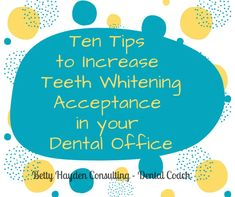 Ten Simple Ways To Increase Teeth Whitening Acceptance In Your Dental Practice Dental Practice Management, Wedding Jobs, Dental Offices, Singles Holidays, Dental Teeth, My Face Book, Marketing Ideas, Chiropractic, Teeth Whitening