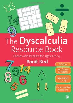 Amazon.com: The Dyscalculia Resource Book: Games and Puzzles for ages 7 to 14 (9781446201688): Ronit Bird: Books