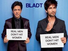 REAL MEN DON'T HIT WOMEN ! ECHTE MÄNNER SCHLAGEN KEINE FRAUEN !  #ShahRukhKhan #ShahidKapoor