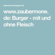 www.zaubermone.de: Burger - mit und ohne Fleisch