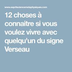 12 choses à connaitre si vous voulez vivre avec quelqu'un du signe Verseau