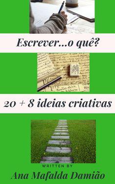 Escrever… o quê? 20 + 8 ideias criativas