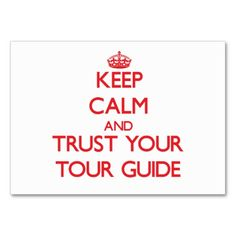 Keep Calm and trust your Tour Guide Business Card