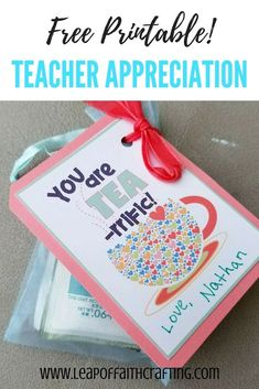 "Small Gifts for Teachers with Free Printables! Free gift tag printables that are great for teachers, friends, co-workers, or family members who need some love! ""You are Tea-rrific"" teacher appreciation card will go great with a box of tea or a mug! Small Teacher Gifts, Your Teacher, Best Gifts For Teachers, Card For Teacher, Teacher Gift Diy, Valentine Gifts For Teachers, Teacher Summer, Teacher Presents, Valentine Craft"