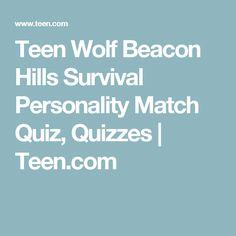 Teen Wolf Beacon Hills Survival Personality Match Quiz, Quizzes | Teen.com