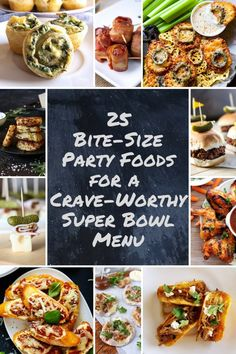 25 Bite-Size Party Foods For A Crave-Worthy Super Bowl Menu