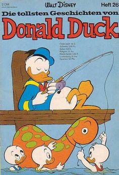 Die Tollsten Geschichten von Donald Duck 26 1970s Cartoons, Disney Cartoons, Pato Donald Y Daisy, New Ducktales, Donald Duck Comic, King Koopa, Cute Piglets, Looney Tunes Bugs Bunny, Daffy Duck